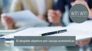 El despido objetivo  por causas económicas en Valladolid